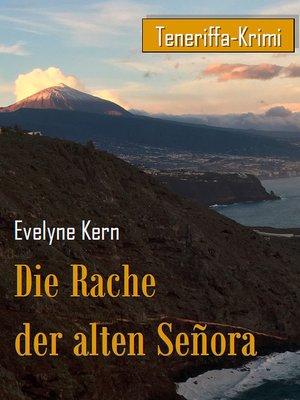 cover image of Die Rache  der alten Señora