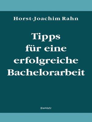 cover image of Tipps für eine erfolgreiche Bachelorarbeit