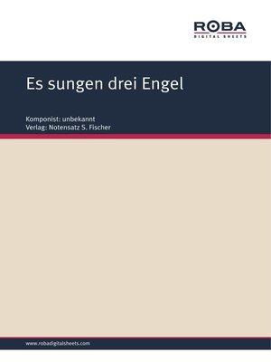 cover image of Es sungen drei Engel