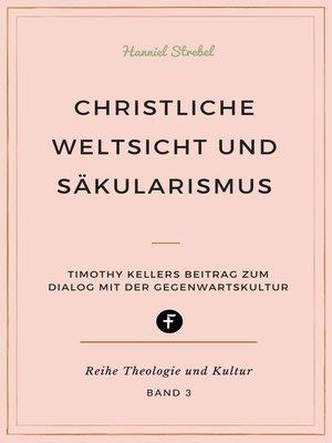 cover image of Christliche Weltsicht und Säkularismus