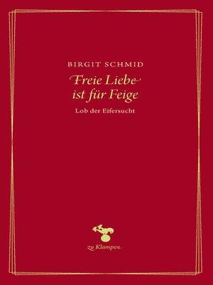cover image of Freie Liebe ist für Feige