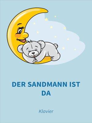 cover image of Der Sandmann ist da