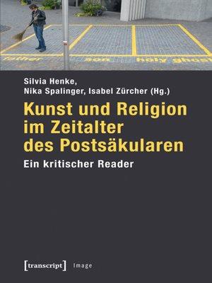 cover image of Kunst und Religion im Zeitalter des Postsäkularen