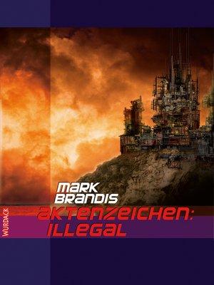 cover image of Mark Brandis--Aktenzeichen