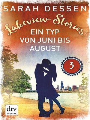 cover image of Lakeview Stories 3--Ein Typ von Juni bis August