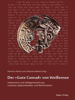 cover image of Der »Gute Conrad« von Weißensee
