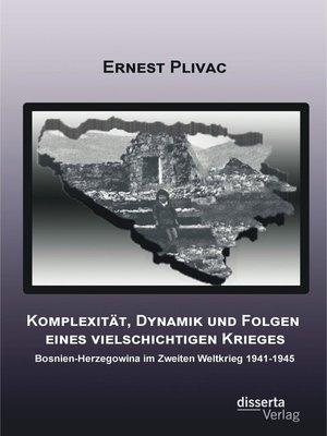 cover image of Komplexität, Dynamik und Folgen eines vielschichtigen Krieges