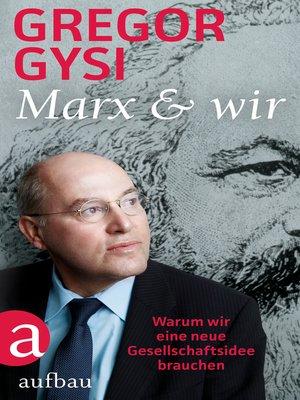 cover image of Marx und wir