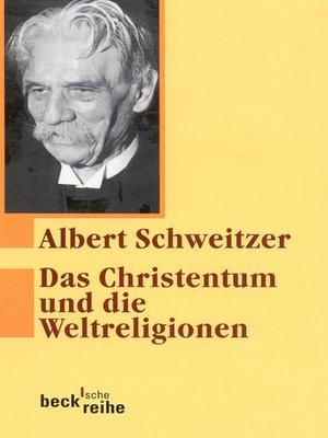 cover image of Das Christentum und die Weltreligionen