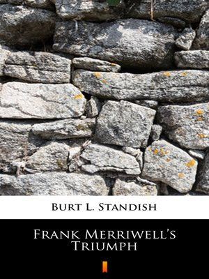 cover image of Frank Merriwell's Triumph