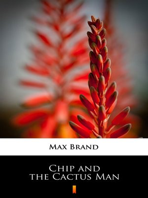 cover image of Chip and the Cactus Man