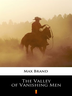 cover image of The Valley of Vanishing Men