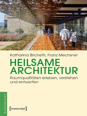 cover image of Heilsame Architektur