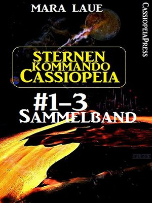 cover image of Sternenkommando Cassiopeia, Band 1-3