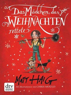 cover image of Das Mädchen, das Weihnachten rettete