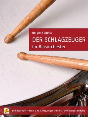 cover image of Der Schlagzeuger im Blasorchester