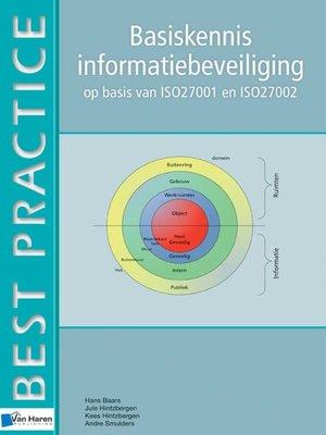 cover image of Basiskennis informatiebeveiliging op basis van ISO27001 en ISO27002