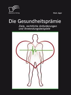 cover image of Die Gesundheitsprämie