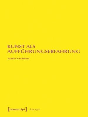 cover image of Kunst als Aufführungserfahrung