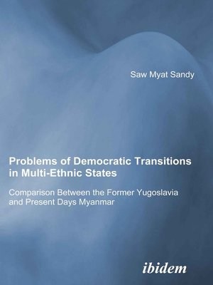 cover image of Problems of Democratic Transitions in Multi-Ethnic States