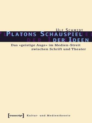 cover image of Platons Schauspiel der Ideen