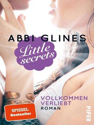 cover image of Little Secrets – Vollkommen verliebt