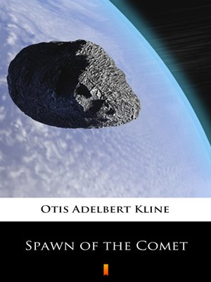 cover image of Spawn of the Comet