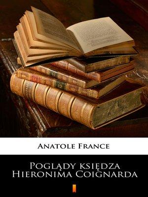 cover image of Poglądy księdza Hieronima Coignarda