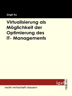 cover image of Virtualisierung als Möglichkeit der Optimierung des IT- Managements
