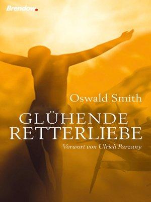 cover image of Glühende Retterliebe