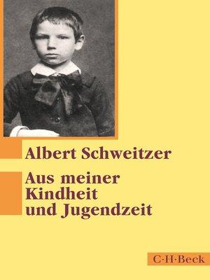 cover image of Aus meiner Kindheit und Jugendzeit
