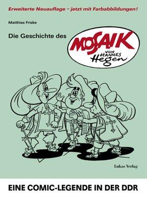 cover image of Die Geschichte des 'Mosaik' von Hannes Hegen