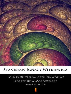cover image of Sonata Belzebuba, czyli Prawdziwe zdarzenie w Mordowarze