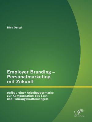 cover image of Employer Branding – Personalmarketing mit Zukunft