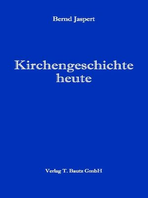 cover image of Kirchengeschichte heute