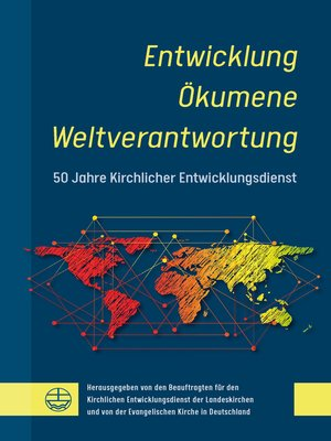 cover image of Entwicklung – Ökumene – Weltverantwortung