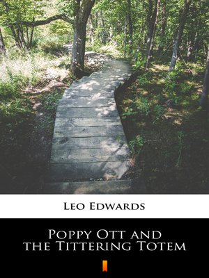 cover image of Poppy Ott and the Tittering Totem