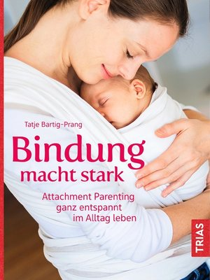 cover image of Bindung macht stark