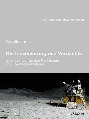 cover image of Die Inszenierung des Verdachts – Überlegungen zu den Funktionen von TV-mockumentaries