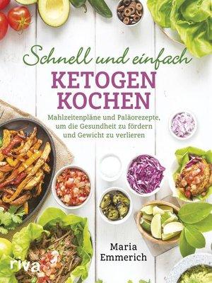 cover image of Schnell und einfach ketogen kochen