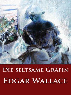 cover image of Die seltsame Gräfin