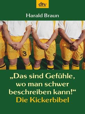 """cover image of """"Das sind Gefühle, wo man schwer beschreiben kann!"""""""
