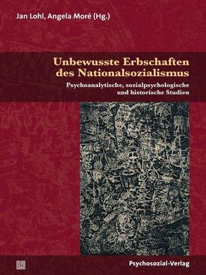 cover image of Unbewusste Erbschaften des Nationalsozialismus
