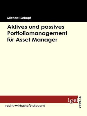cover image of Aktives und passives Portfoliomanagement für Asset Manager