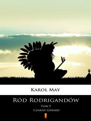 cover image of Ród Rodrigandów. Czarny Gerard