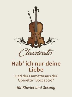 cover image of Hab' ich nur deine Liebe
