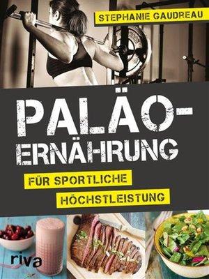 cover image of Paläo-Ernährung für sportliche Höchstleistung