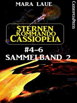 cover image of Sternenkommando Cassiopeia Band 4-6, Sammelband 2
