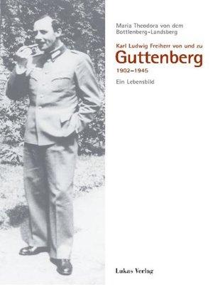 cover image of Karl Ludwig Freiherr von und zu Guttenberg