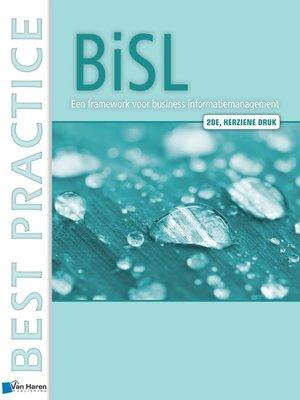 cover image of BiSL® – Een Framework voor business informatiemanagement--2de herziene druk
